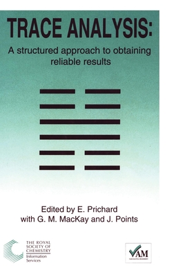 Trace Analysis: A Structured Approach to Obtaining Reliable Results - Bedson, Peter