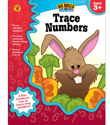 Trace Numbers, Ages 3 - 5 - Brighter Child (Compiled by), and Carson-Dellosa Publishing (Compiled by)