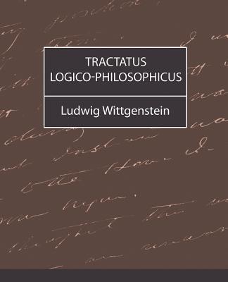 Tractatus Logico-Philosophicus - Ludwig Wittgenstein, Wittgenstein