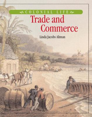 Trade and Commerce - Altman, Linda Jacobs