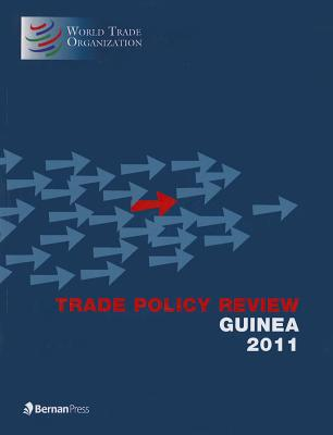 Trade Policy Review: Guinea - World Trade Organization (Editor)