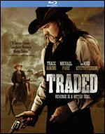 Traded [Blu-ray] [2 Discs]
