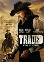 Traded - Timothy Woodward Jr.