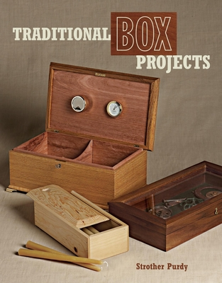 Traditional Box Projects - Purdy, Strother