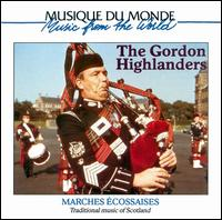 Traditional Music of Scotland - The Gordon Highlanders