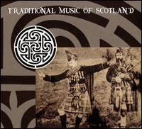 Traditional Music of Scotland - Various Artists