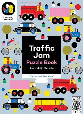 Traffic Jam: Puzzle Book - With a 6 Piece Floor Puzzle! - Metsola, Aino-Maija