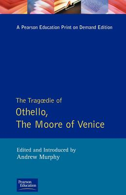 Tragedy Of Othello & Moore Venice (Sos) - Shakespeare, William, and Murphy, Andrew