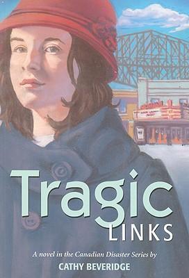 Tragic Links - Beveridge, Cathy