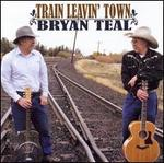 Train Leavin' Town