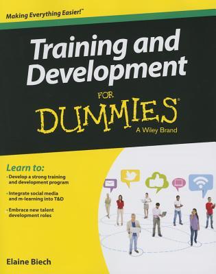 Training & Development for Dummies - Biech, Elaine