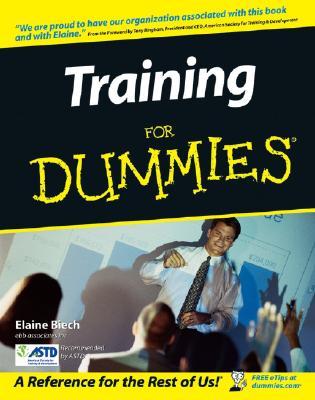 Training for Dummies - Biech, Elaine