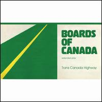 Trans Canada Highway - Boards of Canada