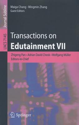 Transactions on Edutainment VII - Pan, Zhigeng (Editor), and Cheok, Adrian David (Editor), and Mueller, Wolfgang (Editor)