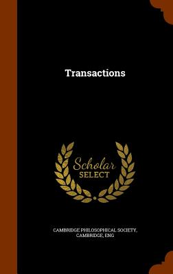 Transactions - Cambridge Philosophical Society, Cambrid (Creator)