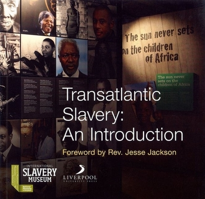 Transatlantic Slavery: An Introduction - Fleming, David, and Benjamin, Richard