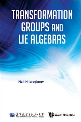 Transformation Groups And Lie Algebras - Ibragimov, Nail H.