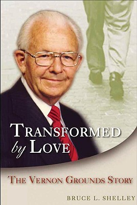 Transformed by Love - Shelley, Bruce L, and Shelly, Bruce