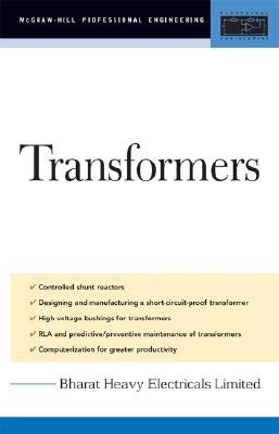 Transformers: Design, Manufacturing, and Materials - Bharat Heavy Electrical Limited