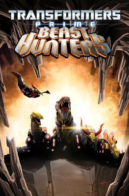 Transformers Prime: Beast Hunters Volume 1 - Scott, Mairghread