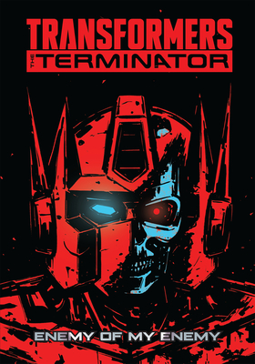 Transformers vs. the Terminator - Waltz, Tom, and Barber, John, and Mariotte, David