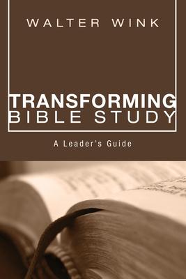 Transforming Bible Study - Wink, Walter