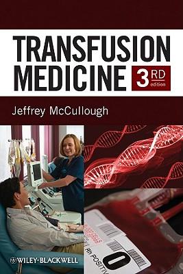 Transfusion Medicine - McCullough, Jeff