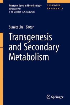 Transgenesis and Secondary Metabolism - Jha, Sumita (Editor)