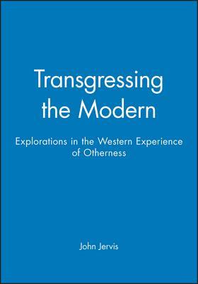 Transgressing Modern - Jervis, John