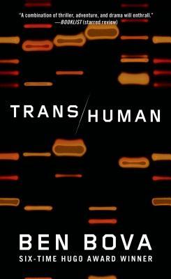 Transhuman - Bova, Ben, Dr.
