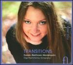 Transitions: Dussek, Beethoven, Mendelssohn