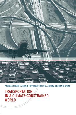 Transportation in a Climate-Constrained World - Schafer, Andreas