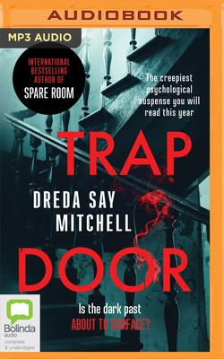 Trap Door - Mitchell, Dreda Say, and Borges, Sarah (Read by)