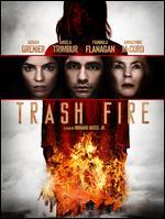 Trash Fire - Richard Bates, Jr.