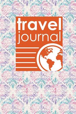 Travel Journal: My Travel Journal, Travel Log Journal, Travel Journal For Adults, Traveling Journal, Hydrangea Flower Cover - Publishing, Rogue Plus