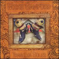 Travelin' Soles - Mike Sanford