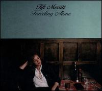 Traveling Alone - Tift Merritt
