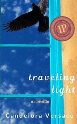 Traveling Light: a novelita - Versace, Candelora