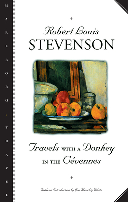 Travels with a Donkey in the Cevennes - Stevenson, Robert Louis, and White, John Manchip (Introduction by), and White, Jon Manchip (Introduction by)