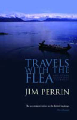 Travels with the Flea... and Other Eccentric Journeys - Perrin, Jim