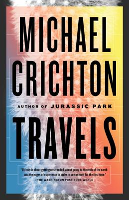 Travels - Crichton, Michael