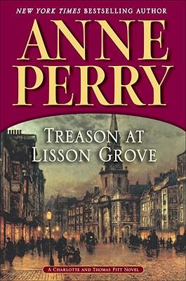 Treason at Lisson Grove - Perry, Anne