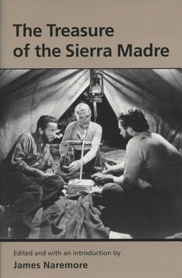 Treasure of the Sierra Madre - Naremore, James (Editor)