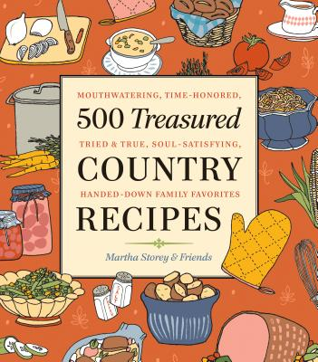 Treasured Country Recipes - Storey, Martha