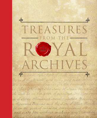 Treasures from The Royal Archives - Clark, Pam, and Crocker, Julie, and Derrett, Allison