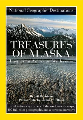 Treasures of Alaska - Rennicke, Jeff, and Melford, Michael (Photographer)
