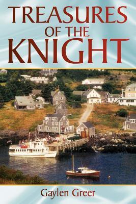Treasures of the Knight - Greer, Gaylen