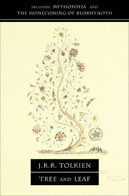 Tree and Leaf: Including Mythopoeia - Tolkien, J. R. R.