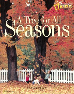 Tree for All Seasons - Bernard, Robin