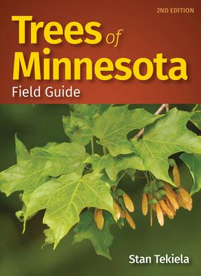 Trees of Minnesota Field Guide - Tekiela, Stan